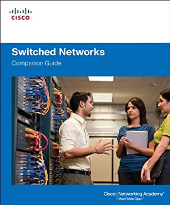Switched Networks Companion Guide: Switch Networ Compan Gui