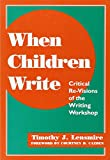 When Children Write 9780807733288