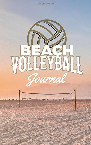 Beach Volleyball Journal: Small Blank and Lined Journal for Beach Volleyball Players, Gift for Beach Volleyball Players, Keep Track of Matches, Schedules, Notes, Ideas pdf