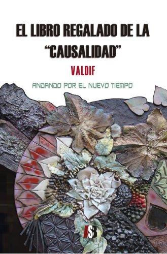 el-libro-regalado-de-la-causalidad-spanish-edition
