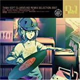 DJ Hero's tama-soft clubsound remix selection 2007