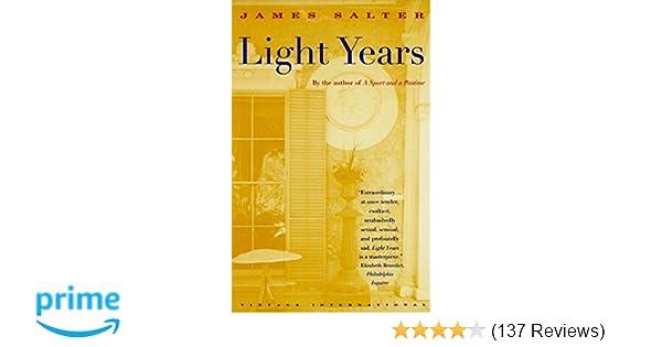 8a5d0e813 Light Years  James Salter  9780679740735  Amazon.com  Books