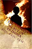The Untold Secret of Fathima, Riju Raju Sam, 1450551343