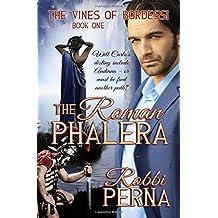 The Roman Phalera (The Vines of Bordessi)
