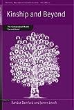 Kinship and Beyond, Sandra Bamford and James Leach, 1845454227
