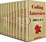 CODING INTERVIEW, 1000 Q & A, Including 1000