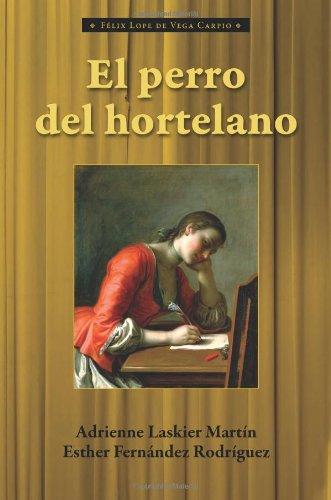 El Perro del Hortelano (Cervantes & Co. Spanish Classics) (Spanish and English Edition)