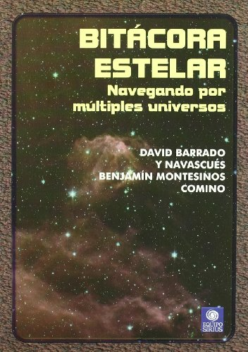 Descargar Libro Bitácora Estelar David Barrado Y Navascúes