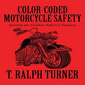 Color-Coded Motorcycle Safety Audiobook