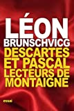 img - for Descartes et Pascal: lecteurs de Montaigne (French Edition) book / textbook / text book