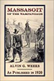 img - for Massasoit of the Wampanoags by Alvin G. Weeks (2001-09-01) book / textbook / text book