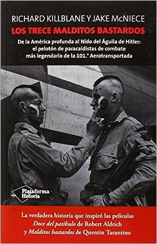 Los Trece Malditos Bastardos Historia. Segunda Guerra ...
