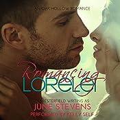 Romancing Lorelei: Oak Hollow, Book 2 | June Stevens, DJ Westerfield