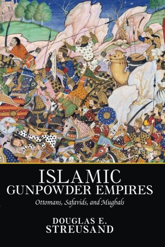 Islamic Gunpowder Empires (Pb)