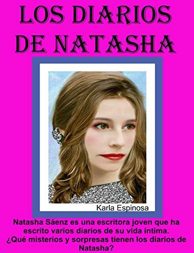 LOS DIARIOS DE NATASHA: NOVELA DE SUSPENSO Y DRAMA (Spanish Edition) by [