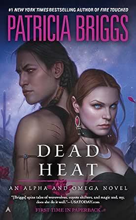 Ebook Dead Heat Alpha Omega 4 By Patricia Briggs