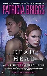 Dead Heat: An Alpha and Omega Novel (Alpha & Omega Book 4)
