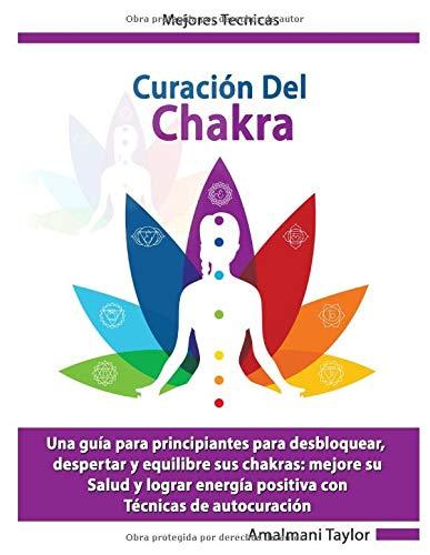 Curación del Chakra: Una guía para principiantes para ...