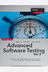 Advanced Software Testing - Vol. 3, 2nd Edition: Guide to the ISTQB Advanced Certification as an Advanced Technical Test Analyst Paperback