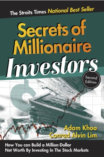 Secrets of Millionaire Investors - How You Can Build A Million-Dollar Net Worth by Investing in The Stock Markets (Million Maker Book (Dollar Net)
