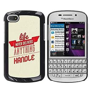 King Case - FOR BlackBerry Q10 - Life Never Delivers Anything Hanole - Caja protectora de pl??stico duro Dise?¡Àado