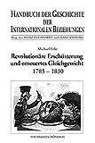 img - for Revolution re Ersch tterung und erneuertes Gleichgewicht (1785-1830) book / textbook / text book