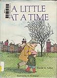 A Little at a Time, David A. Adler, 0394825330