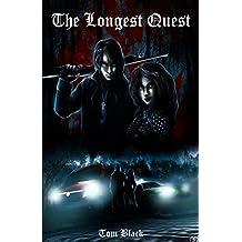 The Longest Quest