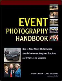 Event Photography Handbook: How to Make Money