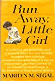 img - for Run Away, Little Girl book / textbook / text book