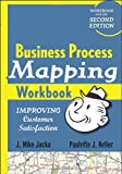 Business Process Mapping Workbook, J. Mike Jacka and Paulette J. Keller, 0470446285