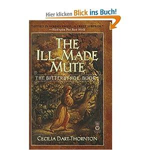 The Ill-Made Mute (Bitterbynde (Prebound)) Cecilia Dart-Thornton