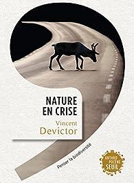 Nature en crise par Vincent Devictor