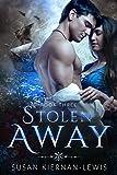 Download Stolen Away (A Time Travel Romantic Suspense Book 3) in PDF ePUB Free Online