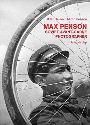 Max Penson  Fotograf Der Usbekischen Avantgarde. 1920er 1940er