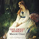 One Sweet Moment | Maggie Craig