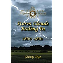 Storm Clouds Rolling In (# 1 in the Bregdan Chronicles Historical Fiction Romanc (Volume 1)
