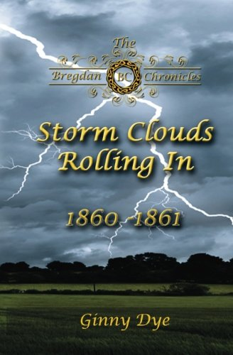 Storm Clouds Rolling In (# 1 in the Bregdan Chronicles Historical Fiction Romanc (Volume 1) (Cloud 1)