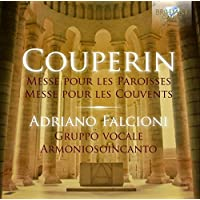 COUPERIN: Mass for the Parishes - Mass for the Convents