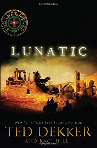 Lunatic (Lost Books (Paperback))