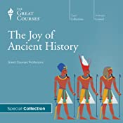 The Joy of Ancient History |  The Great Courses