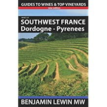 Wines of Southwest France: Dordogne to Pyrenees