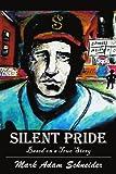 Silent Pride, Mark Allen Schneider, 0595260810