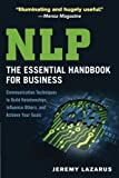 img - for NLP: The Essential Handbook for Business: Communication Techniques to Build Relationships, Influence Others, and Achieve Your Goals book / textbook / text book