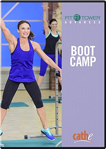 Fit Tower Advanced Boot Camp with Cathe Friedrich