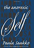 The Anorexic Self, Paula Saukko, 0791474615