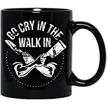 Funny Chef,Go Cry in The Walk in,Sous Work Gift,Funny Knife Master, Black Mug