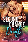 Second Chance Draft: A Second Chance Sports Romance (Pass To Win Book 6)