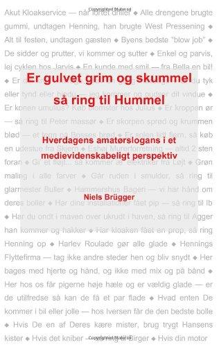 Er gulvet grim og skummel, så ring til Hummel (Danish Edition)