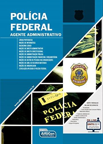Polícia Federal. Agente Administrativo